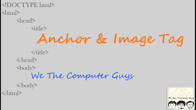 HTML Introduction Anchor and Image tag